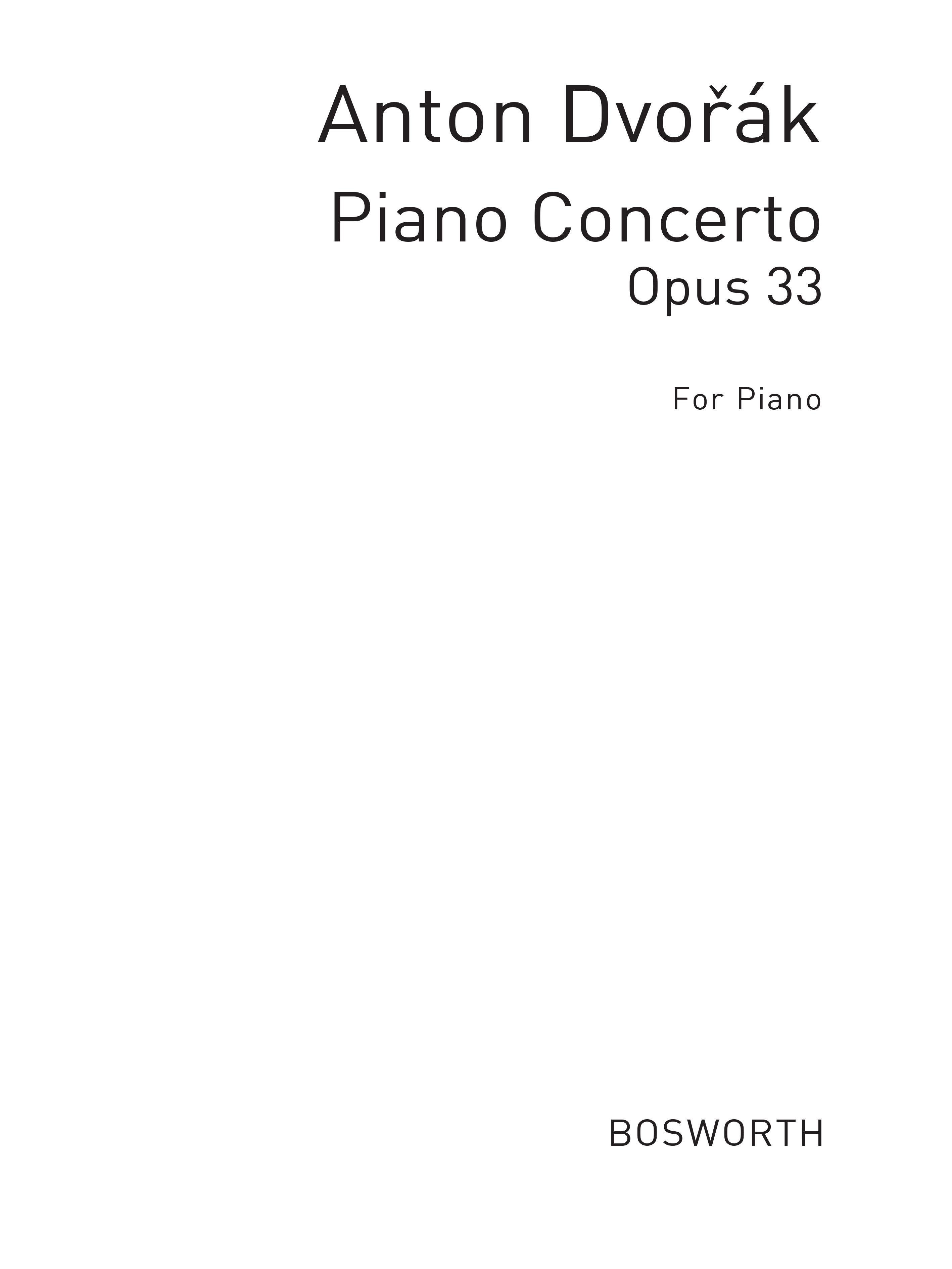 Antonín Dvo?ák: Antonin Dvorak: Piano Concerto Op.33: Piano: Instrumental Work