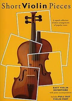 Short Violin Pieces - Easy Violin Repertoire: Violin: Instrumental Album