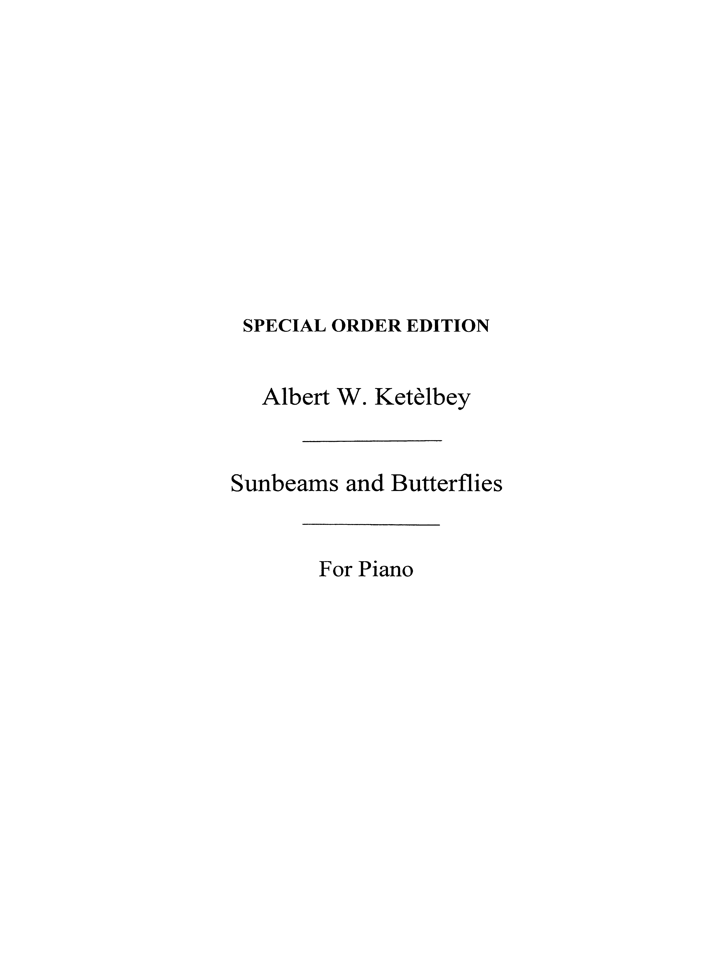 Albert Ketèlbey: Sunbeams And Butterflies: Piano: Instrumental Work