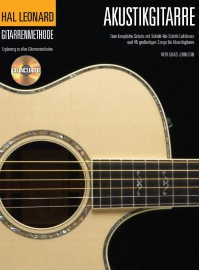Chad Johnson: Gitarrenmethode Für Akustikgitarre: Acoustic Guitar: Instrumental