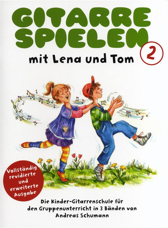 Andreas Schumann: Gitarrespielen mit Lena und Tom - Buch 2: Guitar: Instrumental