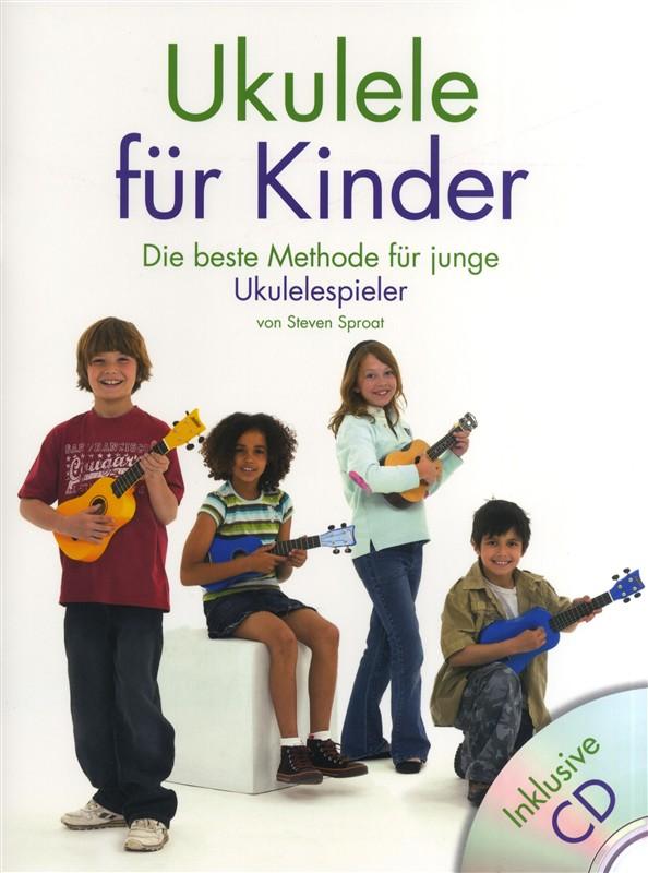 Steven Sproat: Ukulele Für Kinder: Ukulele: Instrumental Tutor