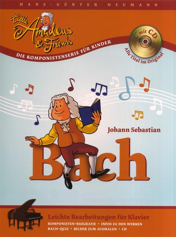 Johann Sebastian Bach: Little Amadeus & Friends - Johann Sebastian Bach: Piano:
