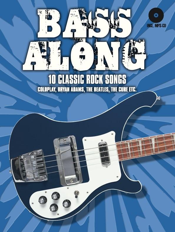 Bass Along - 10 Classic Rock Songs: Bass Guitar: Instrumental Album