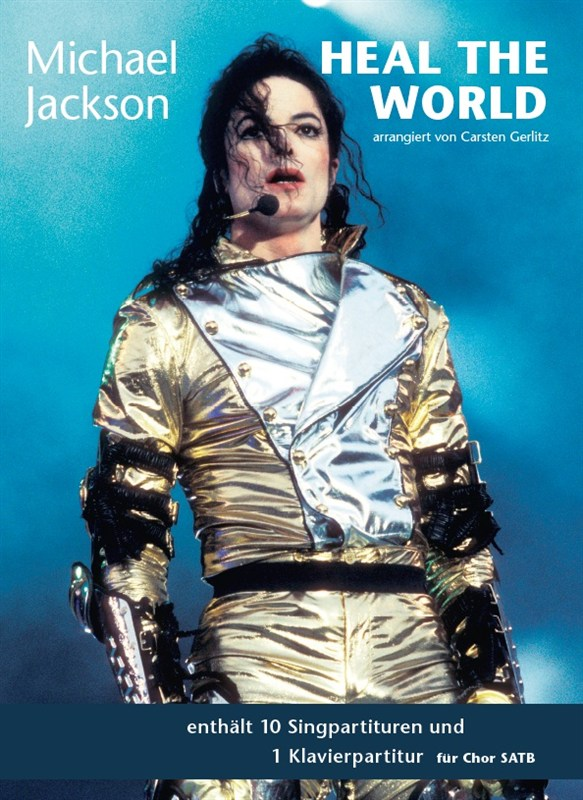 Michael Jackson: Michael Jackson: Heal The World: SATB: Vocal Score