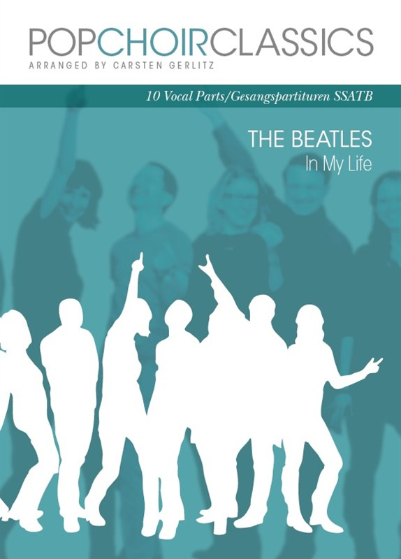 The Beatles: Pop Choir Classics: The Beatles - In My Life: SATB: Vocal Score