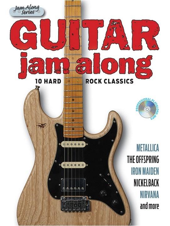 Guitar Jam Along - 10 Hard Rock Classics: Guitar: Instrumental Album