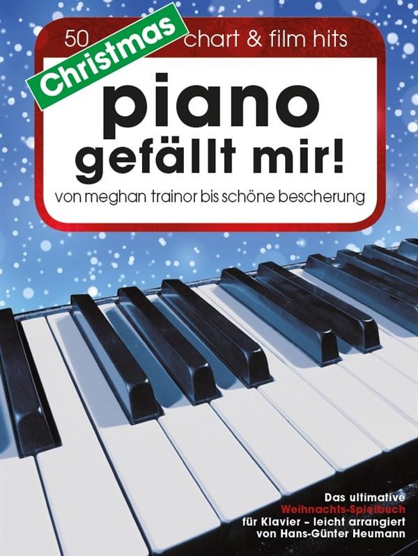 Hans-Günter Heumann: Christmas Piano Gefällt Mir!: Piano: Mixed Songbook