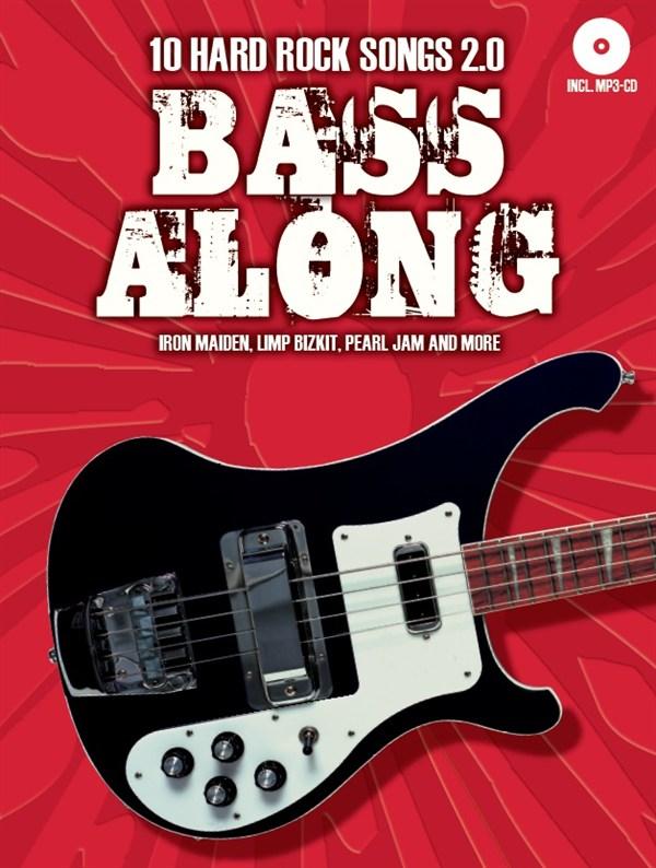 Bass Along - 10 Hard Rock Songs 2.0: Bass Guitar: Instrumental Album
