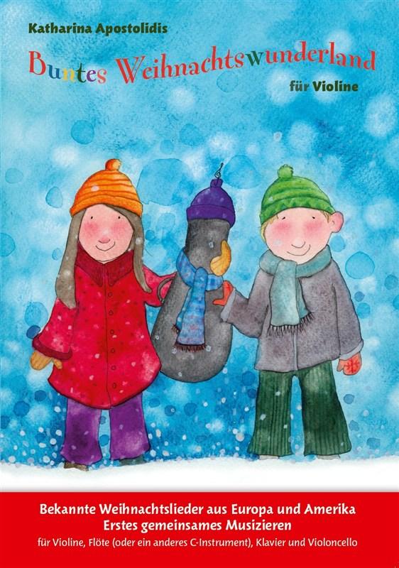 Katharina Apostolidis: Buntes Weihnachtswunderland: Violin: Mixed Songbook