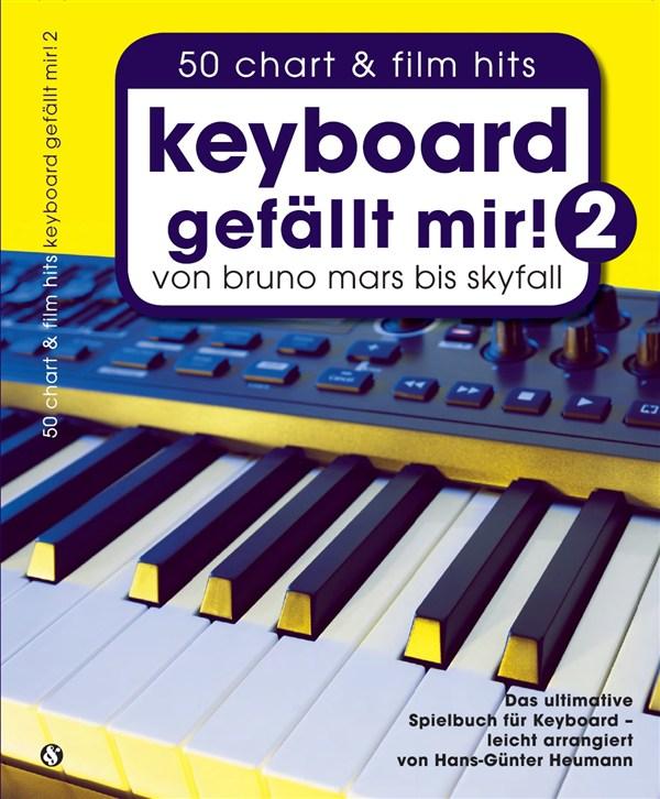 Keyboard Gefällt Mir! - Book 2: Electric Keyboard: Mixed Songbook
