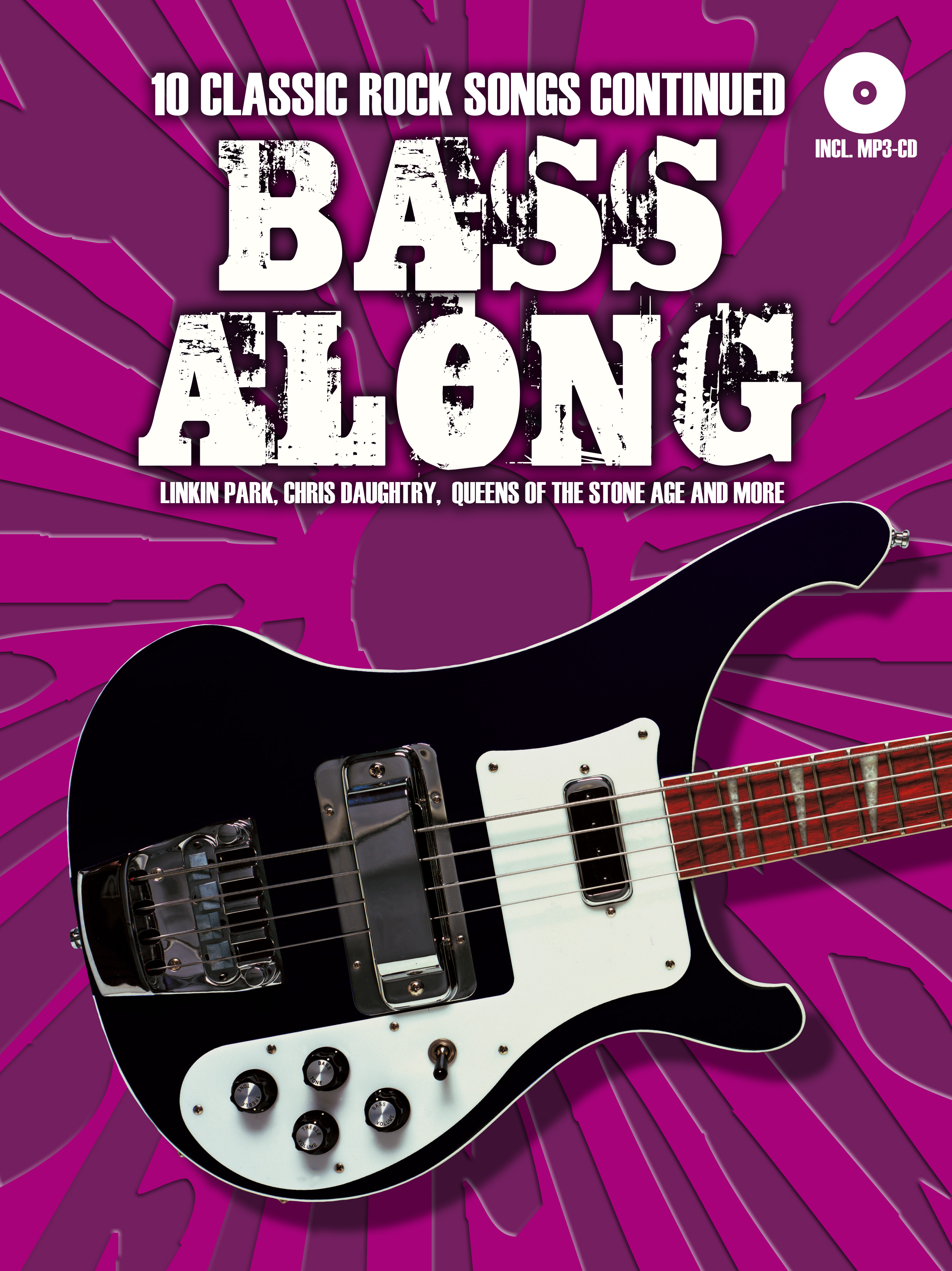 Bass Along - 10 Classic Rock Songs Continued: Bass Guitar: Mixed Songbook