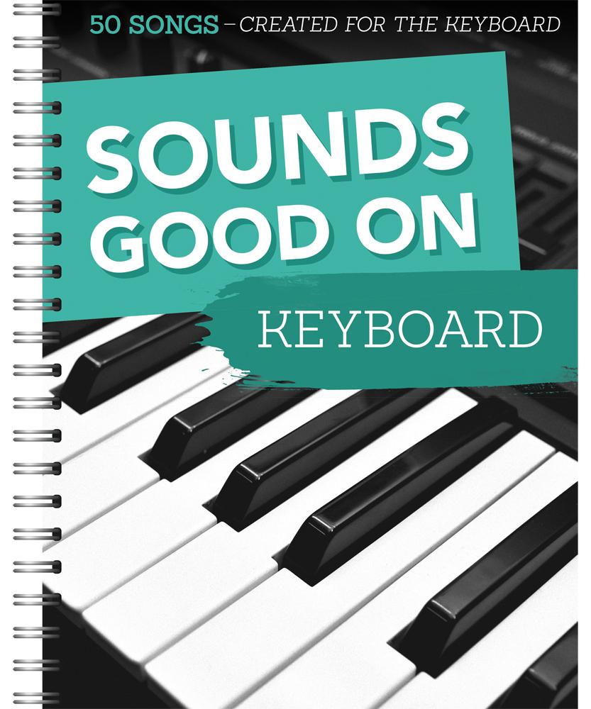 Sounds Good On Keyboard: Electric Keyboard: Instrumental Album