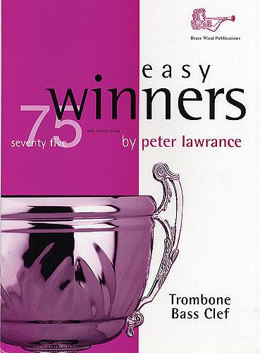 Peter Lawrance: Easy Winners for Trombone Bass Clef: Trombone: Instrumental