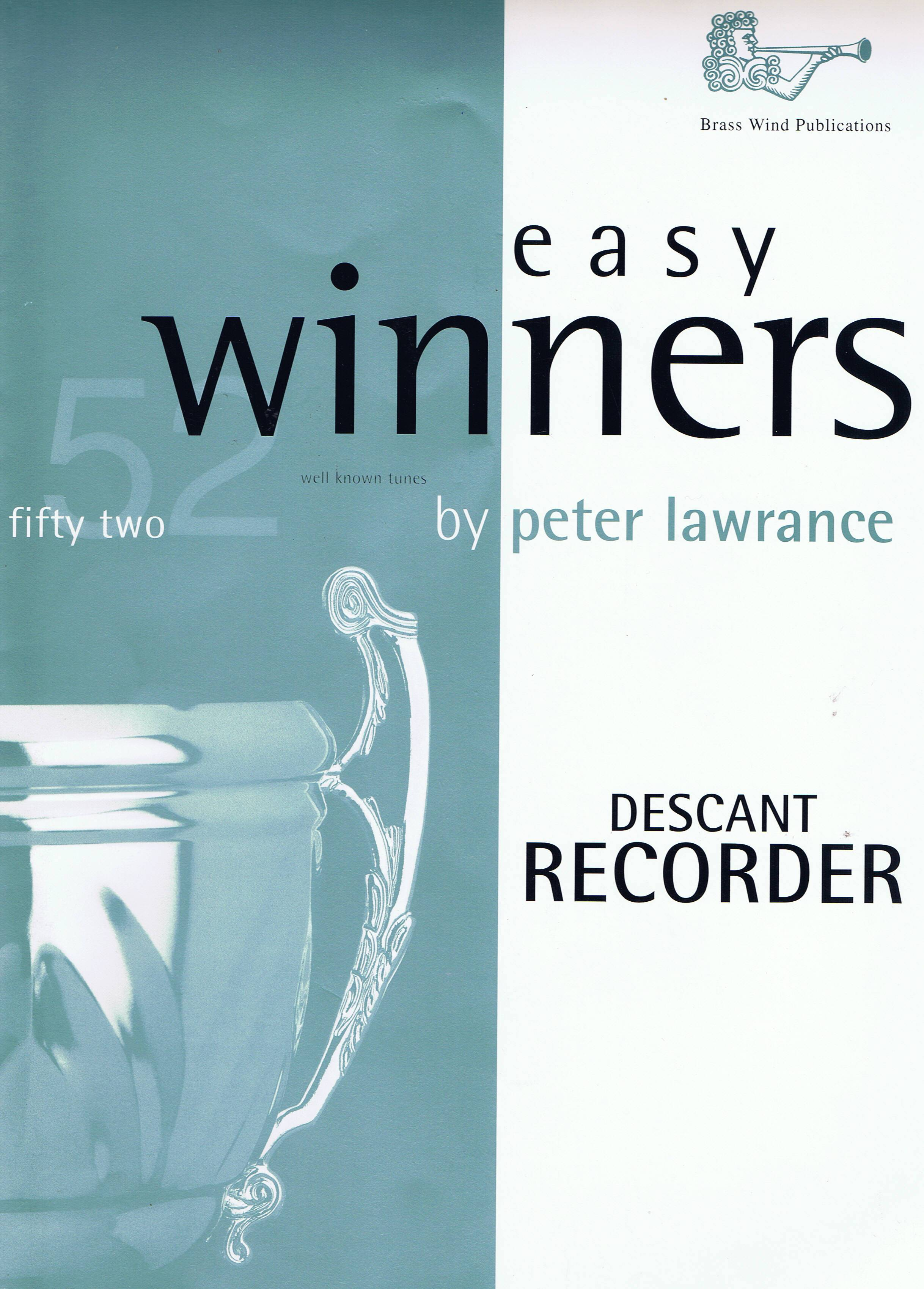 Peter Lawrance: Easy Winners for Descant Recorder: Descant Recorder: