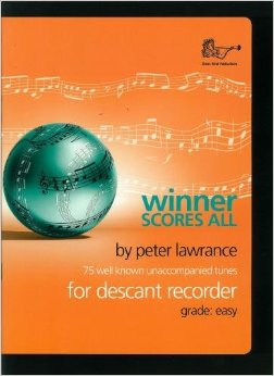 Winner Scores All for Descant Recorder: Descant Recorder: Instrumental Album