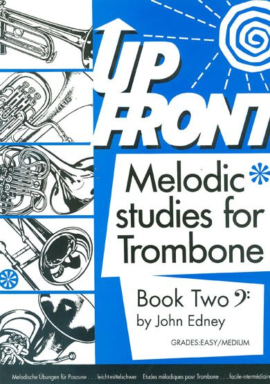 Edney: Up Front Melodic Studies Tbn Bk 2 Bc: Trombone: Study