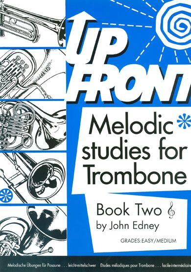 Edney: Up Front Melodic Studies Tbn Bk 2 Tc: Trombone: Study