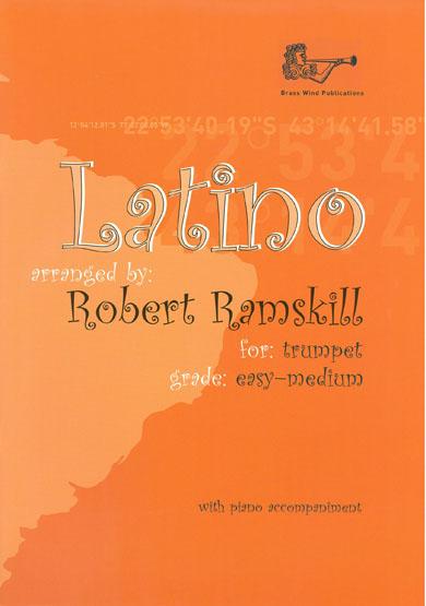 Robert Ramskill: Latino For Trumpet: Trumpet: Instrumental Album
