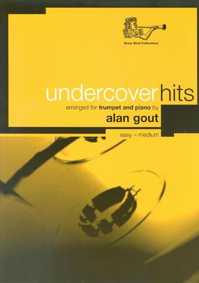 Alan Gout: Undercover Hits Trumpet: Trumpet: Instrumental Album