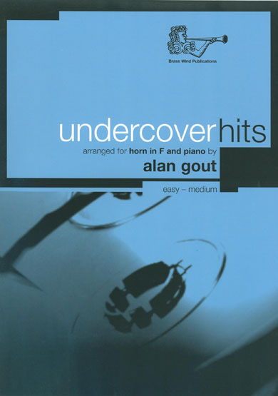 Gout: Undercover Hits Horn in F: French Horn: Instrumental Album