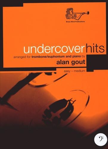 Alan Gout: Undercover Hits Trombone Bc: Trombone: Instrumental Album