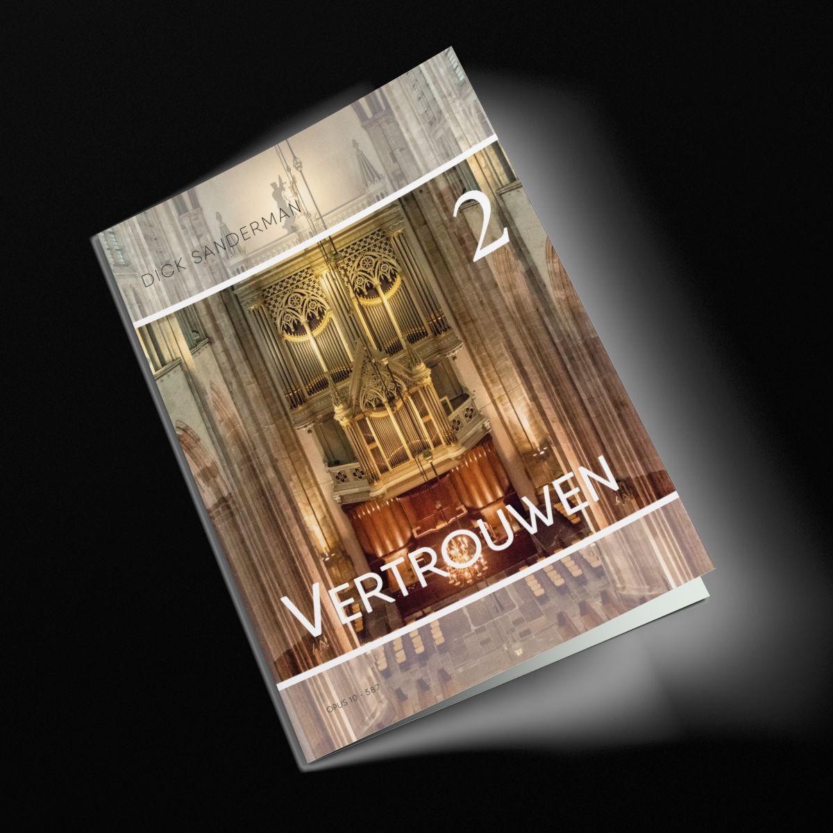 Dick Sanderman: Vertrouwen - Deel 2: Organ: Instrumental Album