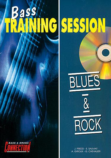 Bass Training Session : Blues & Rock: Bass Guitar: Instrumental Tutor