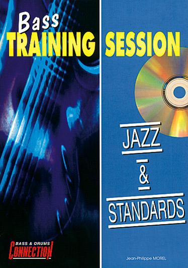 Jean Morel: Bass Training Session : Jazz & Standards: Bass Guitar: Instrumental