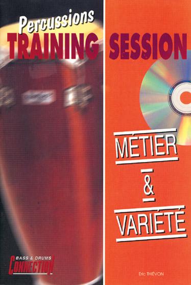 Eric Thievon: Percussions Training Session : Métier & Variété: Percussion: