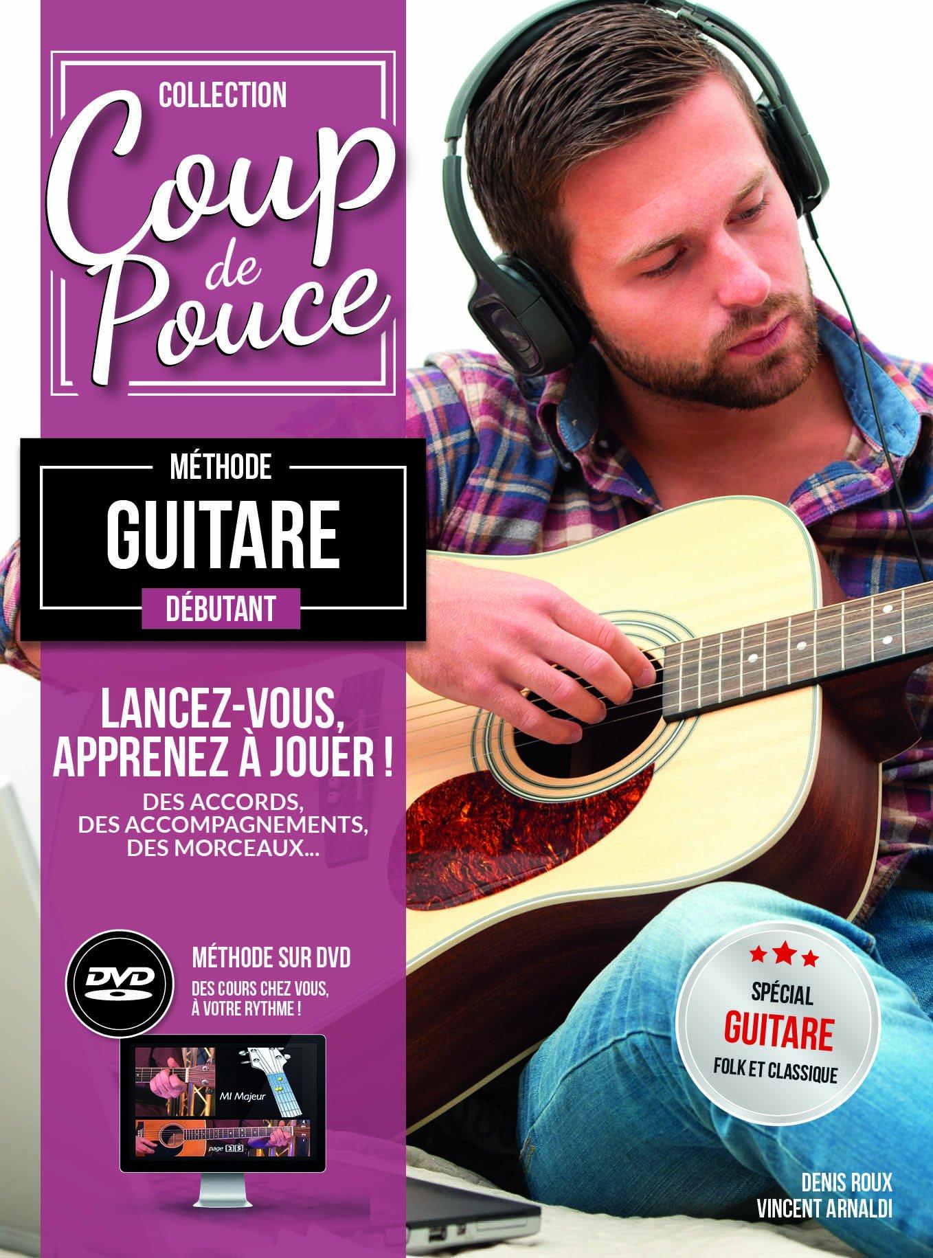 Denis Roux: Coup De Pouce Debutant Guitare Folk avec DVD: Guitar: Instrumental