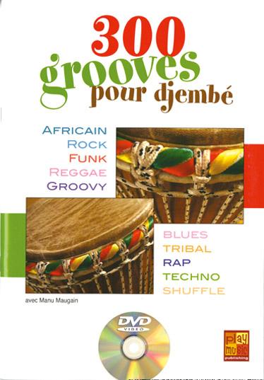 Manu Maugain: Maugain 300 Grooves Djembe: Djembe: Instrumental Tutor