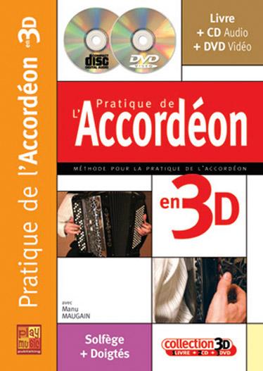 Manu Maugain: Pratique Accordeon 3D: Accordion: Instrumental Tutor