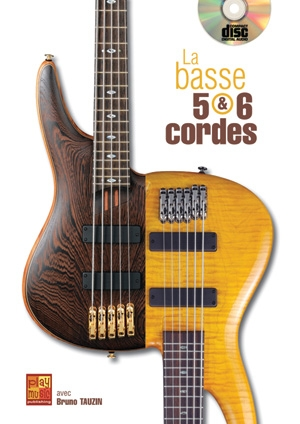 Bruno Tauzin: La Basse 5 & 6 Cordes: Bass Guitar: Instrumental Tutor