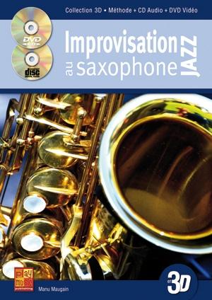 Manu Maugain: Improvisation Jazz 3D: Saxophone: Instrumental Tutor