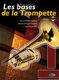 Martin Reuthner: Bases de la Trompette (Les): Trumpet: Instrumental Tutor