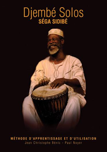 Sega Sidibe: Djembe Solos Drum: Drum Kit: Instrumental Tutor