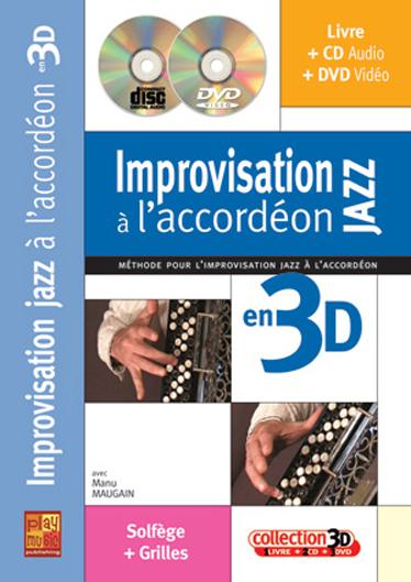 Improvisation Jazz L'Accordeon 3D: Accordion: Instrumental Tutor