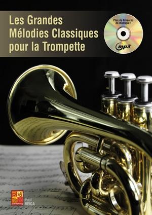 Paul Veiga: Les Grandes Mélodies Classiques - Trompette: Trumpet: Instrumental