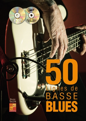 Bruno Tauzin: 50 Lignes De Basse Blues Guitar: Guitar