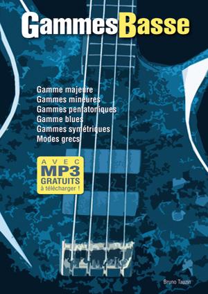 Bruno Tauzin: Gammes Basse: Bass Guitar: Instrumental Tutor