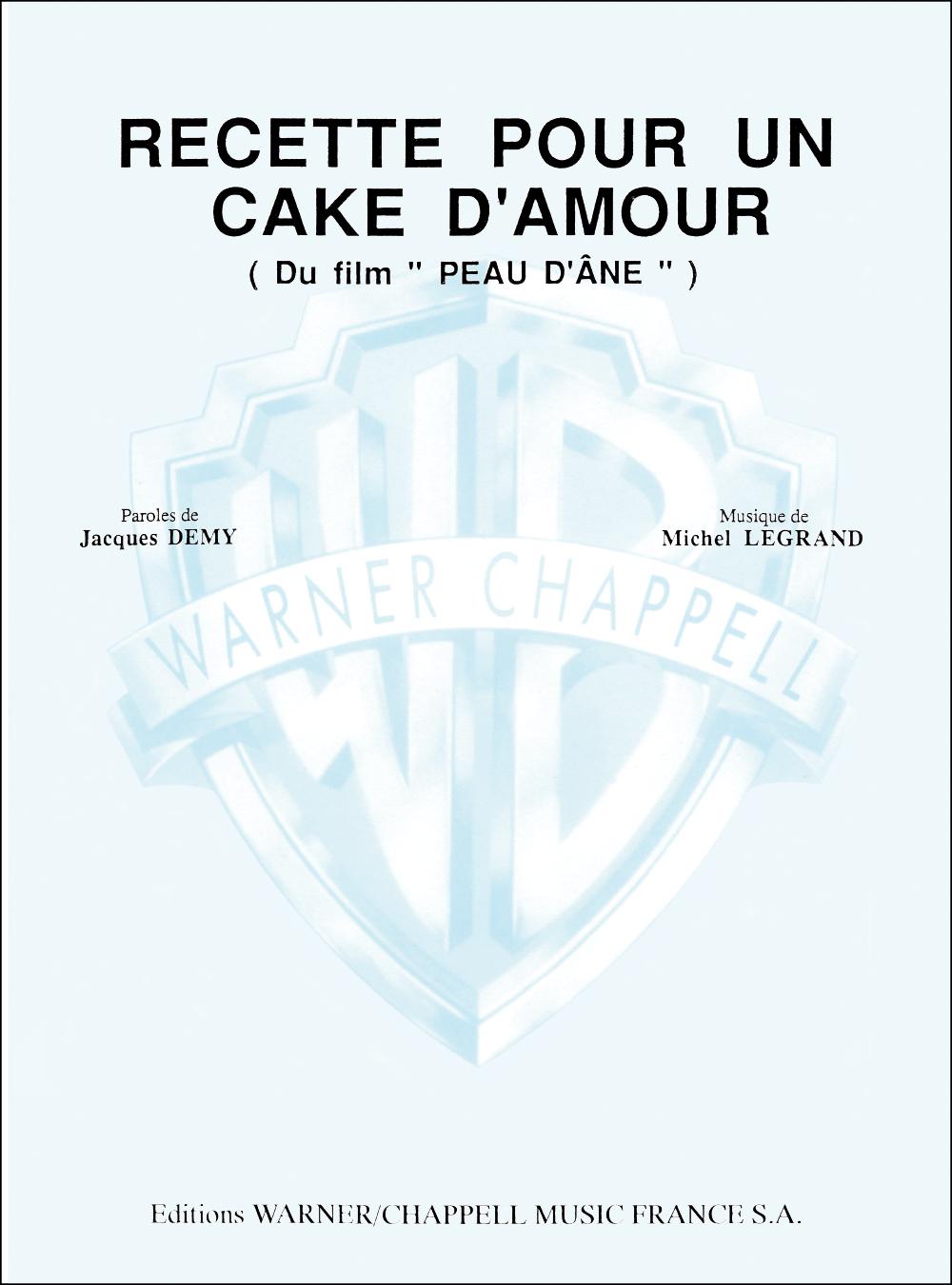 Michel Legrand: Recette pour un cake d'amour: Voice: Single Sheet