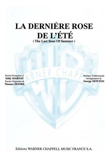 La Derniere Rose de l Ete (the Last Rose of Summer)