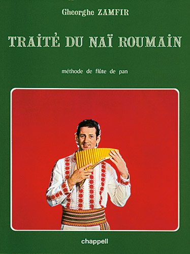 Gheorghe Zamfir: Traite Du Nai Roumain: Panpipes: Instrumental Tutor