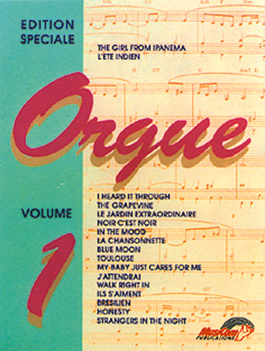 Edition Speciale Pour Orgue 1: Organ: Mixed Songbook