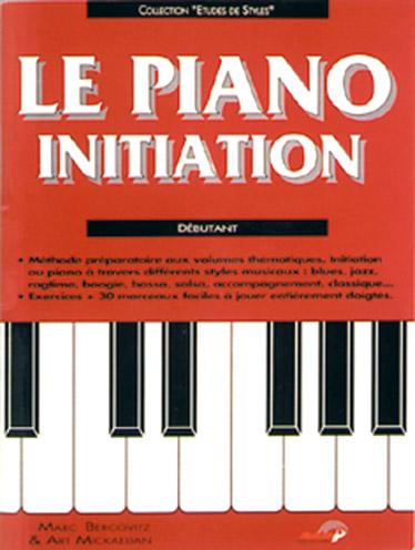 Marc Bercovitz: Le Piano Initiation - Débutant: Piano: Instrumental Tutor