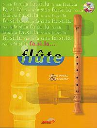 Fa  Si  La... Flûte!: Treble Recorder: Instrumental Album