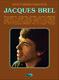 Jacques Brel: Jacques Brel Plus Grandes Chansons: Voice: Artist Songbook