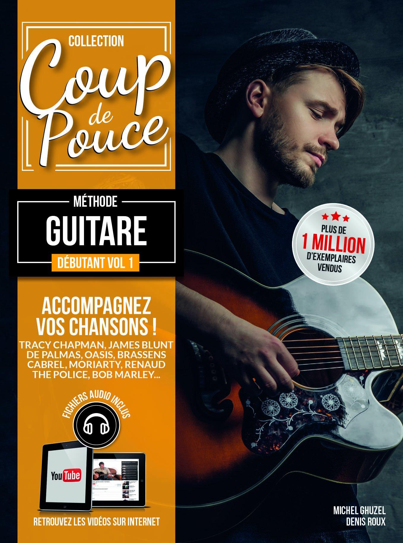 Denis Roux Michel Ghuzel: Coup de Pouce Guitare Acoustique Volume 1: Guitar: