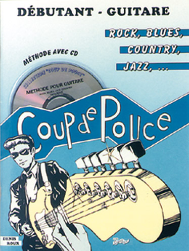 Denis Roux: Coup De Pouce Méthode Guitar Rock Débutant Vol. 1: Guitar: